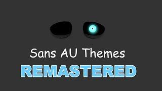 Sans AU Themes (REMASTERED)