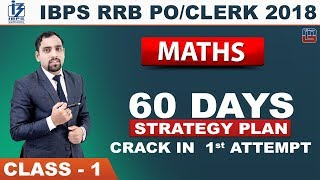 IBPS RRB PO/CLERK 2018 | 60 Days Strategy Plan | Class 1 | Maths | 3 pm