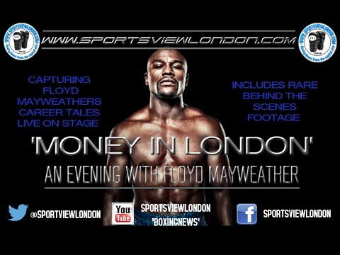 An evening with Floyd Mayweather Documentary 'Money In London'
