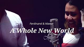 Download A Whole New World - Zayn & Zhavia (Cover by   Ferdinand & Mawar)