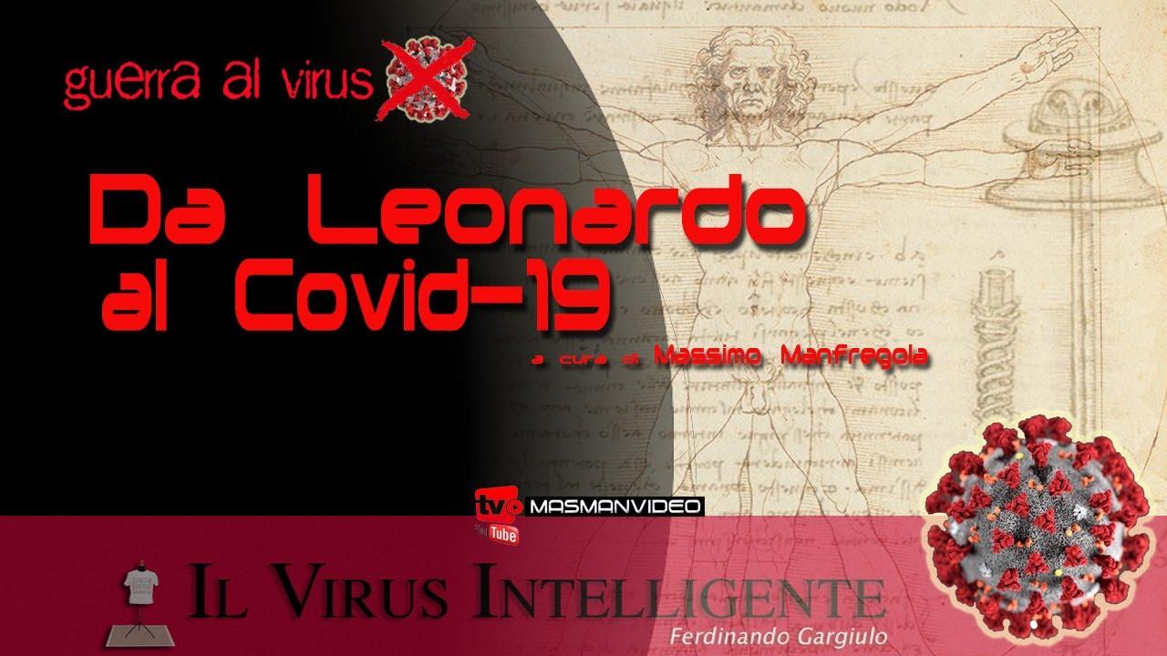 IL VIRUS INTELLIGENTE, DA LEONARDO AL COVID19