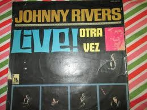 Johnny Rivers Live Otra Vez