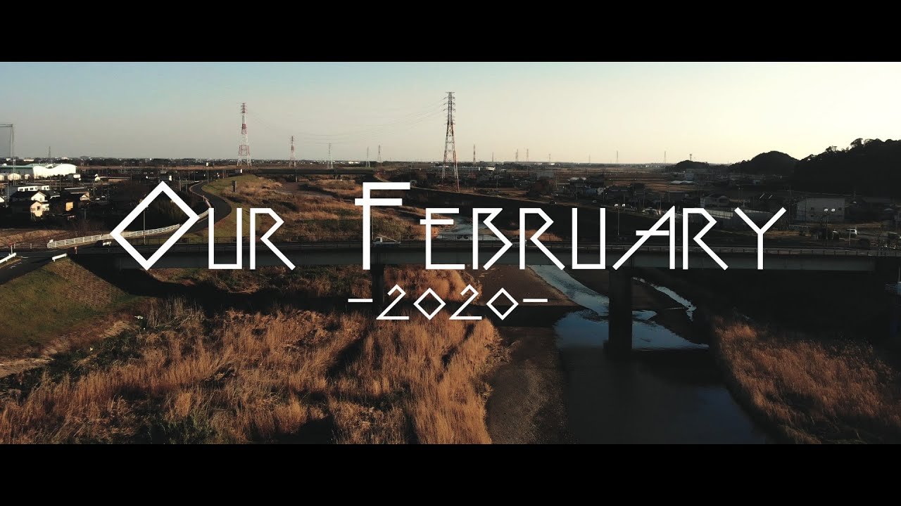 【Vlog】-Our February 2020-
