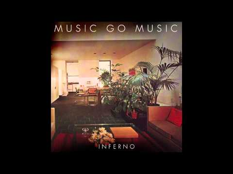 Music go Music - Inferno