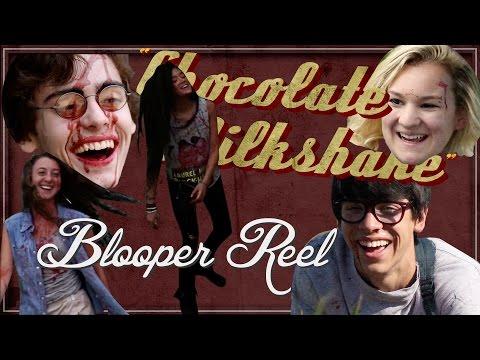 """""""Chocolate Milkshake"""" (Short Film)   Bloopers  Video"""