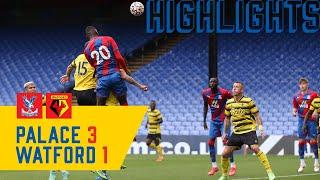 Crystal Palace 3-1 Watford   Match Highlights