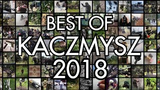 Best of KACZMYSZ | 2018