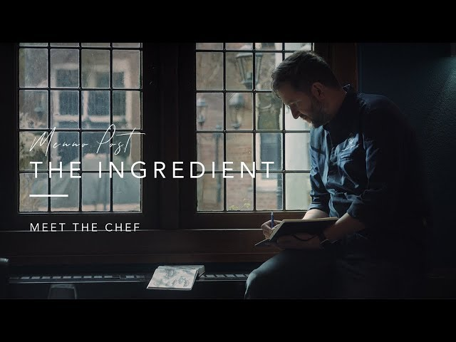 Meet The Chef Ep. 1 | Menno Post - The Ingredient