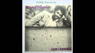 azar lawrence 85 Your Love Is Keeping Me Alive