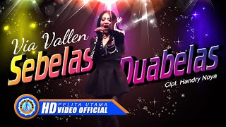 [3.30 MB] Via Vallen - SEBELAS DUABELAS . Om Sera ( Offical Music Video ) [HD]