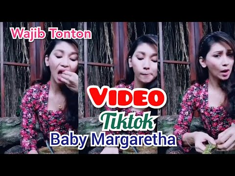 VIDEO TIKTOK BABY MARGARETHA YANG BIKIN NGAKAK