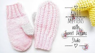 Knit MITTENS with THUMBS for Baby/Children