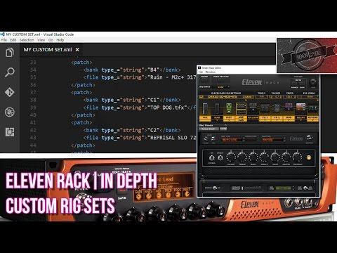 ELEVEN RACK | IN DEPTH // CUSTOM RIG SETS {EDIT XML} [INTERMEDIATE]