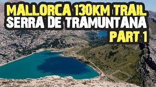 Mallorca Extreme Running Movie - Part 1 - Anreise und Etappe 1 - GR221: 130km in 3 Tagen