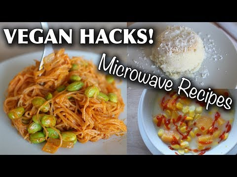 VEGAN FOOD HACKS YOU NEED TO TRY (microwave/dorm-friendly)