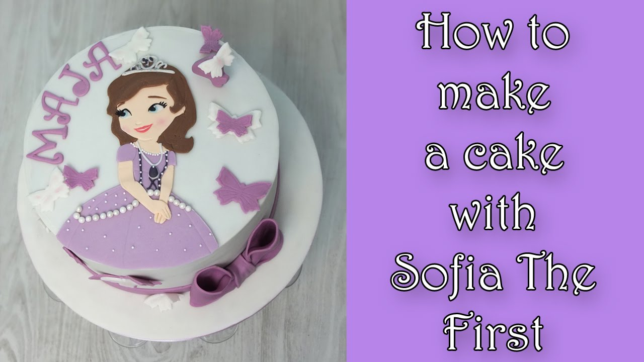 How To Make Sofia The First Cake Jak Zrobic Tort Z Ksiezniczka