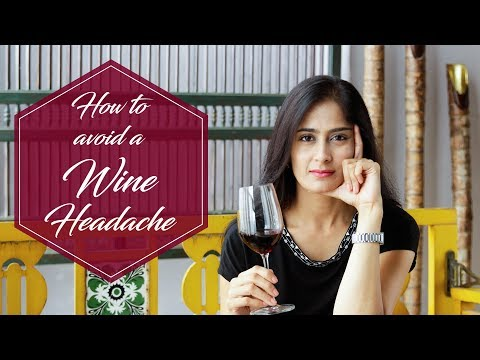 How to stop headaches from drinking wine