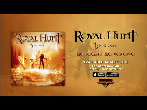 Royal Hunt - So Right So Wrong (Official Audio)