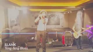 slank teng teng blues