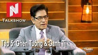 Nguyễn Ngọc Ngạn Talkshow #5 - Ghen Tuông & Ganh Tị