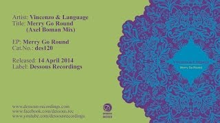 Vincenzo & Language: Merry Go Round (Axel Boman Remix)
