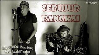 Akustikan SEBUJUR BANGKAI by Rhendy Kosasih & Yoga Espe