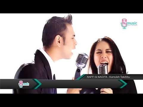 Lagu Raffi Ahmad Dan Nagita Slavina Kamulah Takdirku