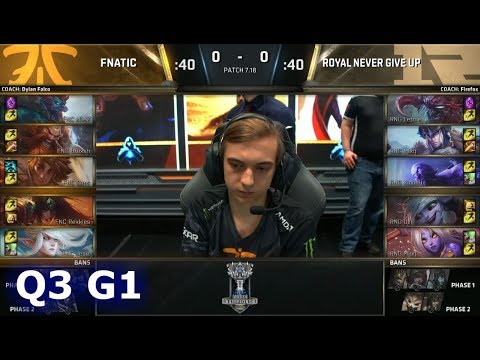Fnatic vs Royal Never Give Up | Game 1 Quarter Finals S7 LoL Worlds 2017 | FNC vs RNG G1