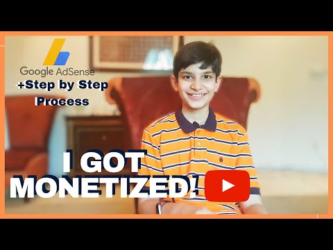 How To Get Monetized And How I Started YouTube! Step By Step Guide To Google AdSense & Monetization