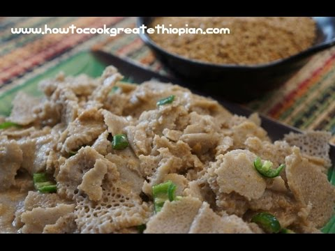 Ethiopian Food - Telba Fitfit Recipe Flaxseed Amharic English Injera vegan cooking