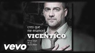 Vicentico - Creo Que Me Enamoré (Audio)
