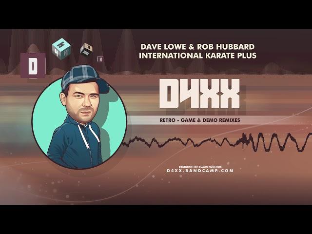 Dave Lowe & Rob Hubbard - International Karate Plus (Remix)