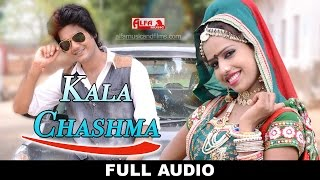 Kala Chashma | Marwadi Song | Full Audio Song | Alfa Music & Films|