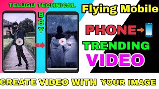 FLYING MOBILE PHONE 📲 Viral video | Make your own Flying mobile phone video with your IMAGE -T T B