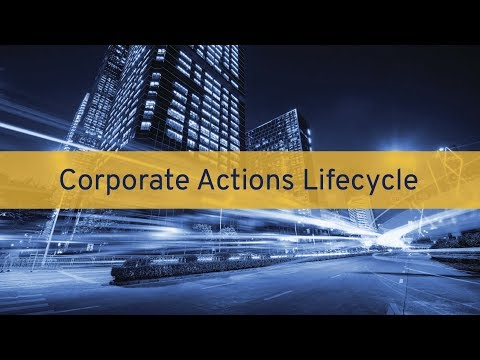 GoldenSource Talks: Corporate Actions Lifecycle