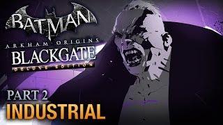 Batman: Arkham Origins Blackgate Walkthrough - Part 2 - Industrial [Deluxe Edition]