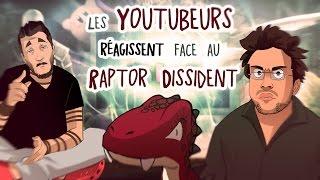 ACTU ANIMÉE #10 - Les Youtubeurs réagissent face au Raptor Dissident