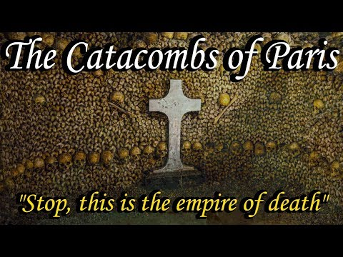 History of the Catacombs of Paris