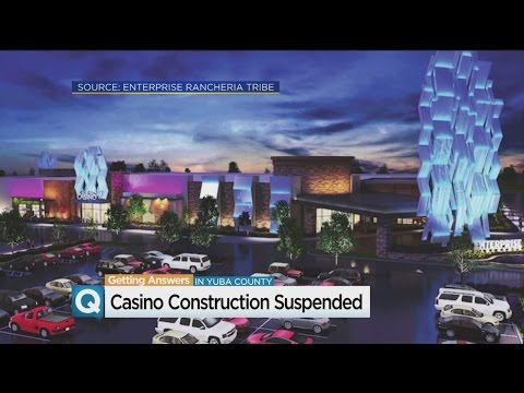 Anti-Gaming Groups Stall Casino Construction In Yuba County