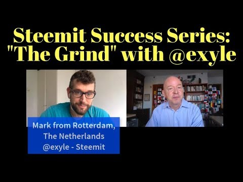 "Steemit Success Series - Using ""The Grind,"" Making Money Beyond Blogging & More"