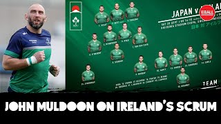LIVE | Keith Wood & John Muldoon on the Irish scrum, Jack Carty and Ireland's starting XV for Japan