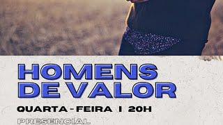 Homens de Valor 14/10/2020 - Seja Homem e NÃO moleque
