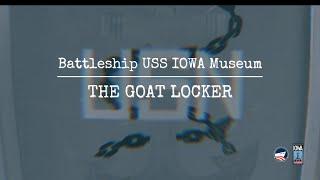 Battleship USS IOWA Museum: The Goat Locker