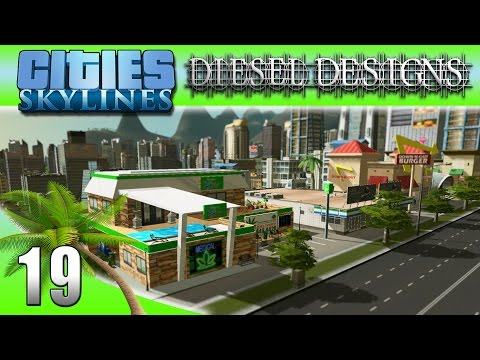 Cities: Skylines: EP19: Medical Marijuana + Burger Joint = Paradise! (City Building Series 60FPS)