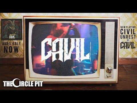 Cavil - Civil Unrest (Official)