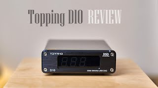 Topping D10 Review