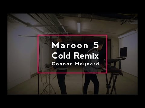 Maroon 5   Cold ft  Future Remix by Connor Maynard