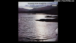 Download Hamilton Harty : An Irish Symphony (1904 rev. 1915, 1924) MP3 song and Music Video