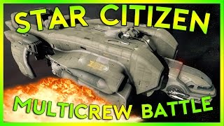 Star Citizen Alpha 2.5 | MULTICREW STARFARER BATTLE | Part 253 (Star Citizen 2016 PC Gameplay)