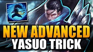 NEW ADVANCED YASUO TRICK - League of Legends